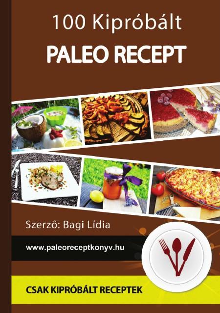 Bagi Lídia: 100 kipróbált paleo recept PDF