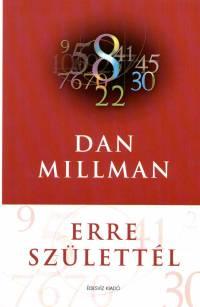 Dan Millman – Erre születtél PDF