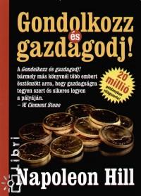 Napoleon Hill – Gondolkozz és Gazdagodj! PDF