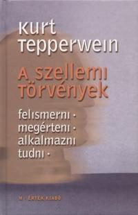 Kurt Tepperwein: A szellemi törvények Doc.