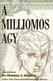 Dr Thomas J Stanley – A milliomos agy PDF