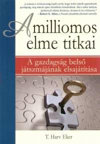 T. Harv Eker: A milliomos elme titkai PDF