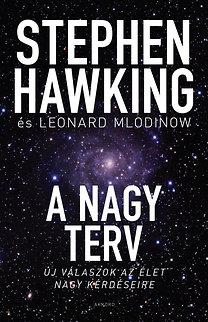 Stephen Hawking, Leonard Mlodinow – A nagy terv PDF