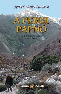 Agnes Golenya Purisaca: A perui papnő PDF