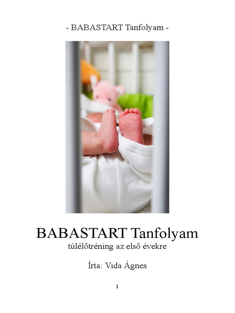 Vida Ágnes: Babastart tanfolyam PDF