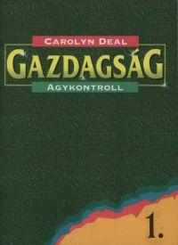 Carolyn Deal: Gazdagság - agykontroll PDF