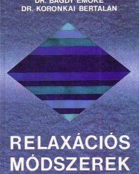Bagdy Emőke, Koronkai Bertalan: Relaxációs módszerek DjVu