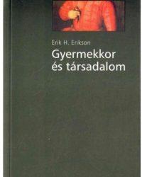 Erik H. Erikson: Gyermekkor és társadalom PDF