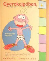 Rangáné Lovas Ágnes: Gyerekcipőben, avagy gyerekek mondták PDF