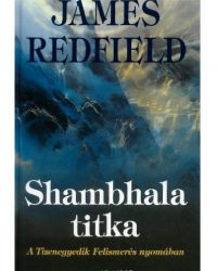 James Redfield: Shambhala titka Doc