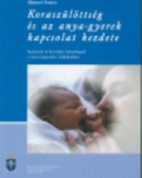 Hámori Eszter: Koraszülöttség és az anya-gyerek kapcsolat kezdete PDF