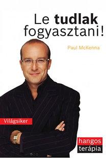 Paul McKenna: Le tudlak fogyasztani! PDF + MP3