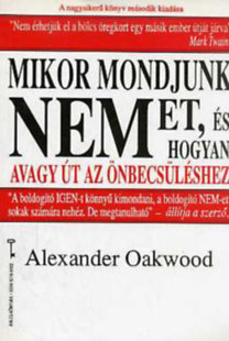 Alexander Oakwood: Mikor mondjunk NEMet PDF