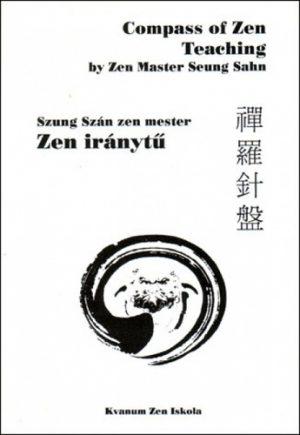 Szung Szán: A zen iránytűje PDF