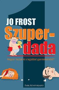 Jo Frost - Szuperdada PDF