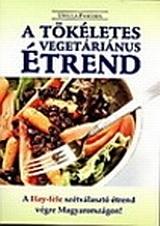 Ursula Paschen – A tökéletes vegetárius étrend PDF
