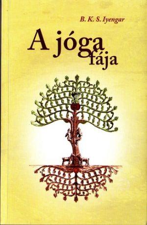 B.K.S. Iyengar - A jóga fája PDF