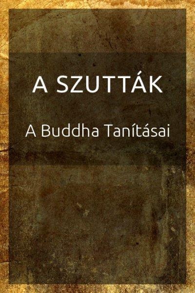 A szutták - Buddha tanítása