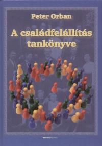 Peter Orban – A családfelállítás tankönyve DjVu