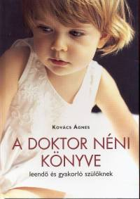 Dr. Kovács Ágnes: A doktor néni könyve PDF