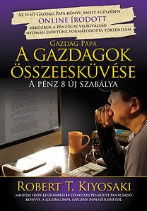 Robert T. Kiyosaki – A gazdagok összeesküvése PDF