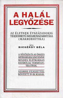 Bicsérdy Béla - A halál legyőzése DjVu