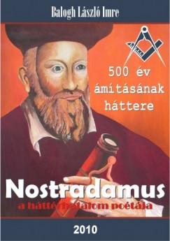 Balogh László Imre – Nostradamus, a háttérhatalom poétája PDF
