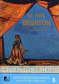 Paul Brunton: A jóga titkos tanításai PDF