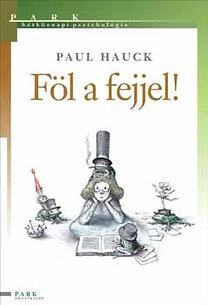 Paul Hauck – Föl a fejjel! PDF