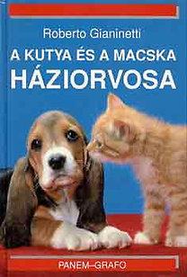 Roberto Gianinetti: A kutya és a macska háziorvosa PDF