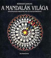 Ruediger Dahlke: A mandalák világa PDF