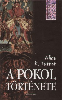 Alice K. Turner – A pokol története Doc