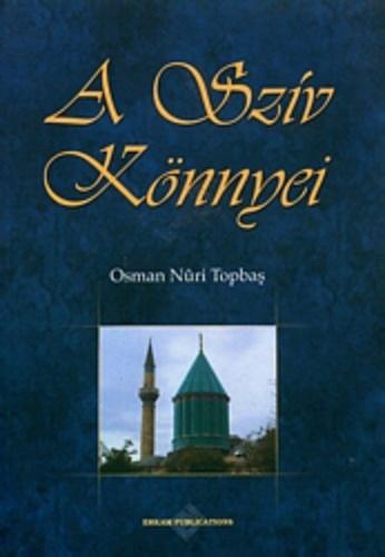 Osman Nuri Topbaş – A Szív Könnyei PDF