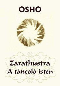 OSHO: Zarathustra – A táncoló isten PDF