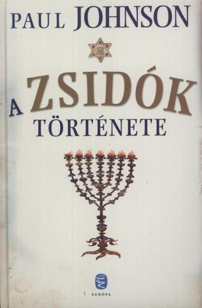 Paul Johnson: A zsidók története PDF