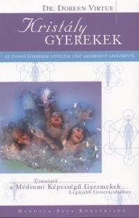 Dr. Doreen Virtue – Kristály gyerekek PDF