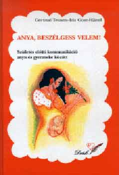 Iris Goze-Hänel, Gertrud Teusen: Anya, beszélgess velem! DjVu