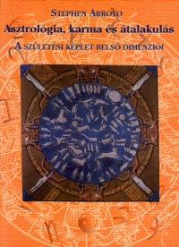 Stephen Arroyo: Asztrológia, karma és átalakulás PDF