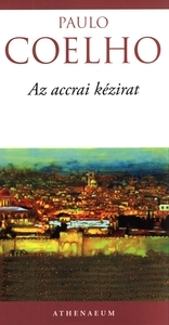 Paulo Coelho – Az accrai kézirat PDF