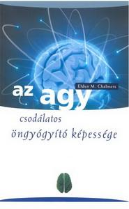 Elden M. Chalmers – Az agy csodálatos öngyógyító képessége PDF
