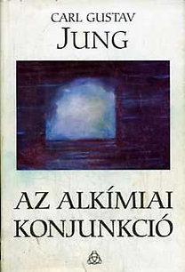 C. G. Jung – Az alkímiai konjunkció PDF