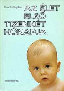 Frank Caplan: Az élet első tizenkét hónapja PDF