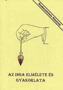 Aranyi Lászlóné - Az inga elmélete és gyakorlata PDF