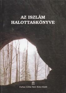 Az iszlám halottaskönyve PDF