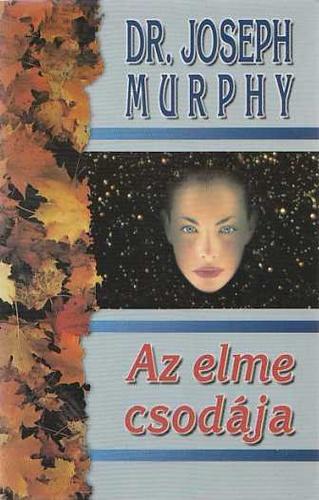 Dr. Joseph Murphy Az élet titkai PDF
