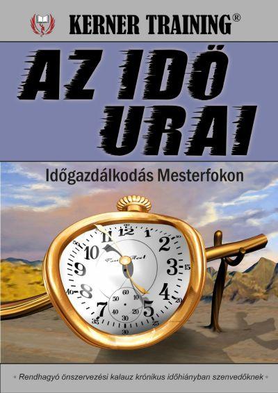 Kerner Tibor – Az idő urai PDF