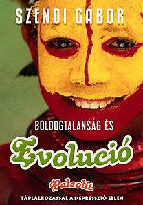 Szendi Gábor: Boldogtalanság és evolúció PDF