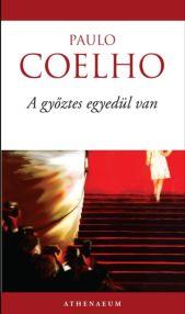 Paulo Coelho: A győztes egyedül van PDF