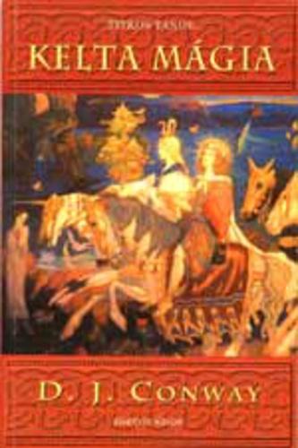 D. J. Conway – Kelta mágia PDF