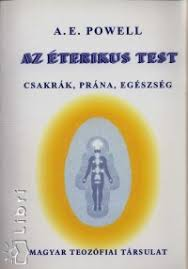A. E. Powell: Az éteri test PDF